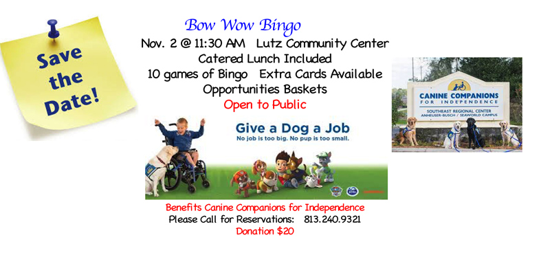 UPCOMING FUNDRAISER BINGO & LUNCHEON - CANINE COMPANIONS FOR INDEPENDENCE (CCI)